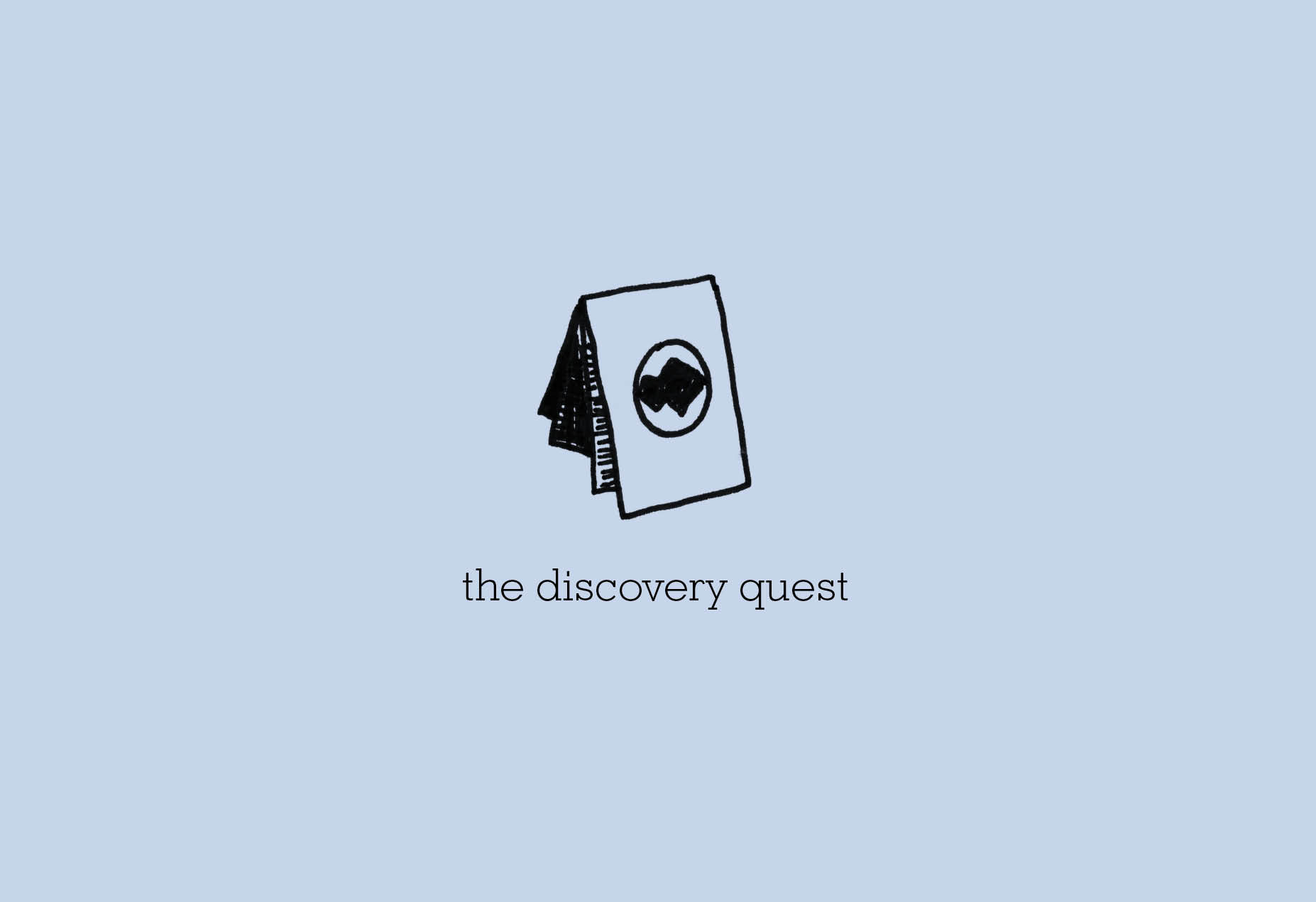 THE DISCOVERY QUEST